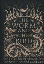 Boek cover The Worm and the Bird van Coralie Bickford-Smith