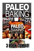 Paleo Baking - Paleo Bread, Paleo Cookie and Paleo Cake