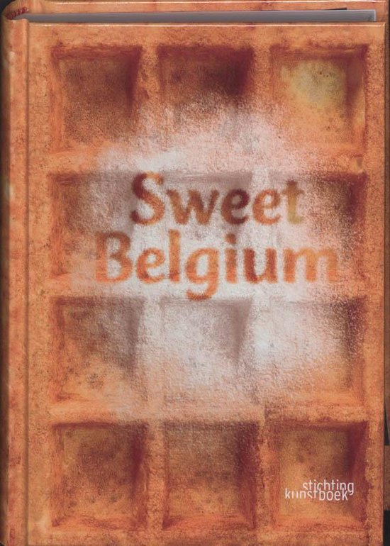 Sweet Belgium - Lisbeth Inghelram |