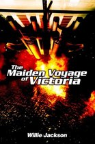 The Maiden Voyage of Victoria