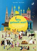 Kijk- en Zoekboek - Wie gelooft wat?