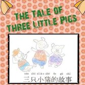 The Tale of Three Little Pigs