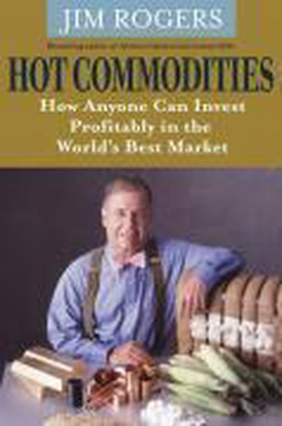 Hot Commodities