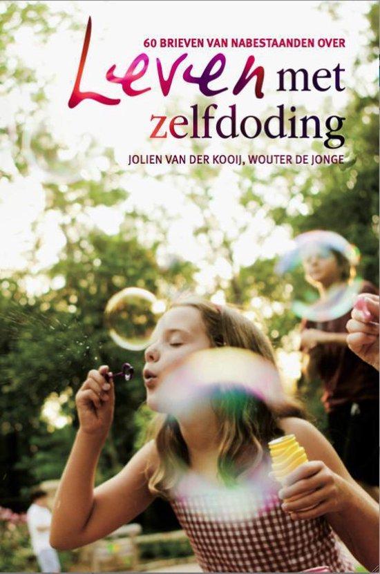 Leven met zelfdoding - Jolien van der Kooij | Fthsonline.com