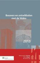Bouwen en ontwikkelen met de Wabo 2013