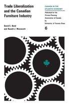 Boek cover Trade LiberalizatIon and the Canadian Furniture Industry van Bond David E. Bond
