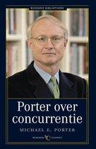 Afbeelding van Business bibliotheek - Porter over concurrentie