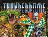 CD Thunderdome the best of - hardcore will never dies