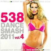 538 Dance Smash 2011 Vol.4