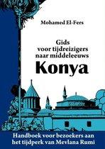Gids voor tijdreizigers naar middeleeuws Konya