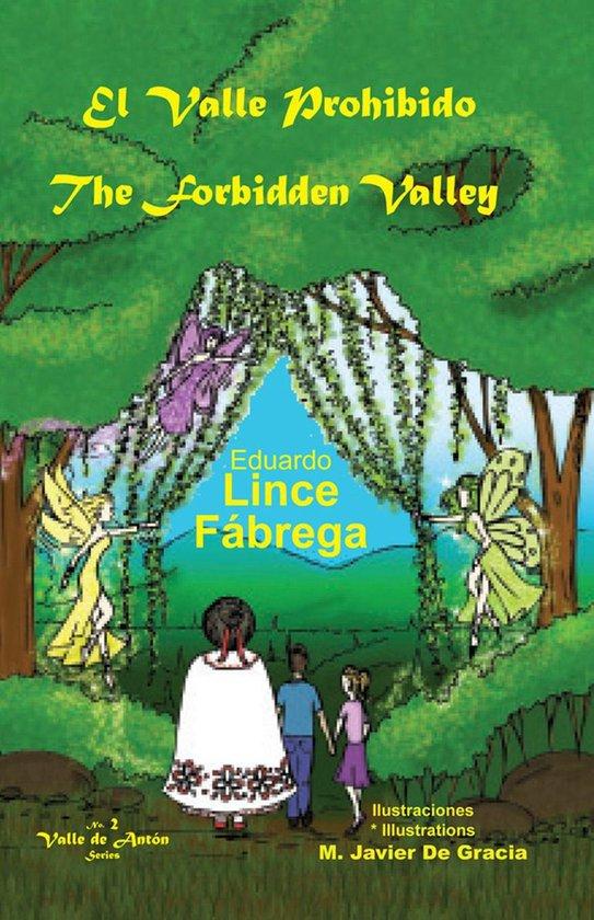 El Valle Prohibido * The Forbidden Valley