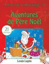 Livre de coloriage aventures de Pere Noel