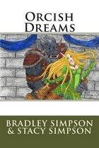Orcish Dreams