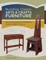 Building Classic Arts & Crafts Furniture