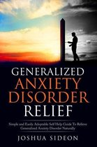 Generalized Anxiety Disorder Relief