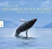 Boek cover Unterwegs in der Wildnis van Schulz, Florian