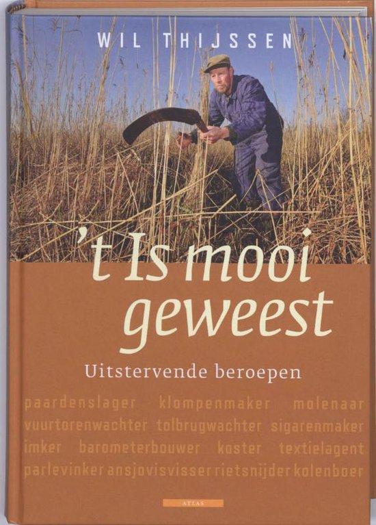 Cover van het boek ''t Is mooi geweest' van Wil Thijssen
