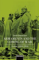 Armaments and the Coming of War