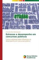 Estresse E Desempenho Em Concursos Publicos