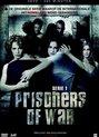 Prisoners of War - Serie 1