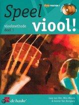 Speel Viool! Deel 1 vioolmethode (Boek met 2 Cd's)