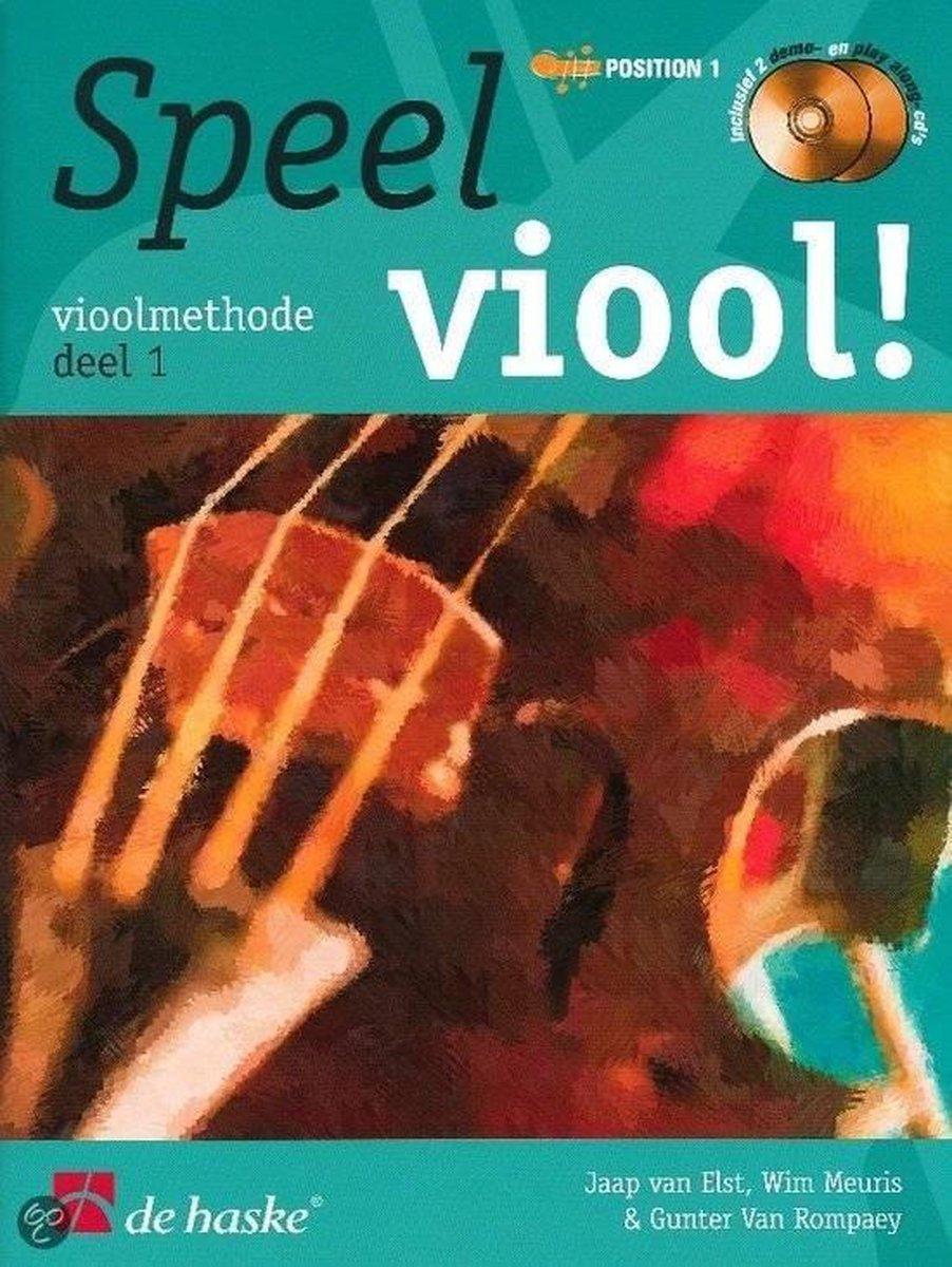 Speel Viool! Deel 1 vioolmethode (Boek met 2 Cd's) - Jaap van Elst