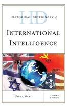 Historical Dictionary of International Intelligence