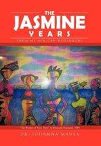 The Jasmine Years