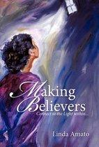 Making Believers