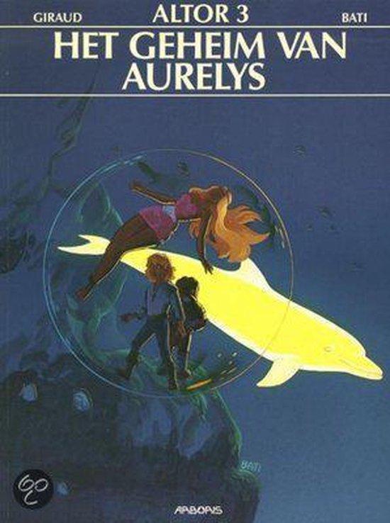 Altor 03. het geheim van aurelys - MARC. Bati, |