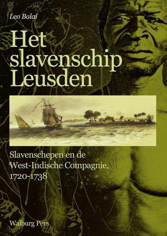 Het slavenschip Leusden - Leo Balai | Readingchampions.org.uk