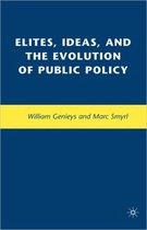 Elites, Ideas, and the Evolution of Public Policy