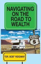 Navigating on the Road to Wealth