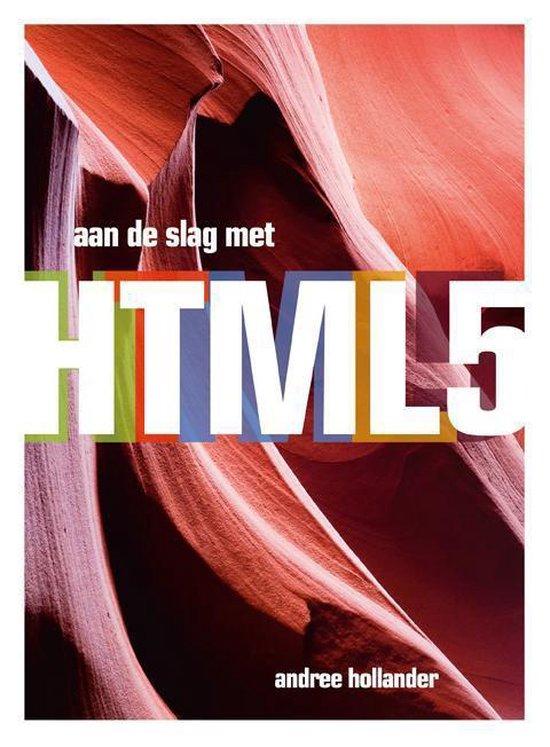 Pearson Education Aan de slag met HTML5 - Andree Hollander | Fthsonline.com