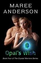 Opal's Wish