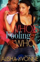 Who's Fooling Who