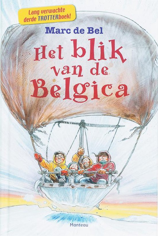 Het Blik Van De Belgica, Of Het Verloren Dagboek Van Jan Van Mirlo - Marc de Bel |