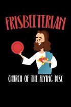 Frisbeeterian Church of the Flying Disc