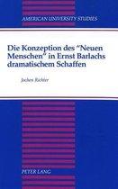 Die Konzeption Des Neuen Menschen in Ernst Barlachs Dramatischem Schaffen