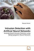 Intrusion Detection with Artificial Neural Networks