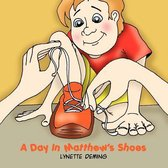 A Day in Matthew's Shoes