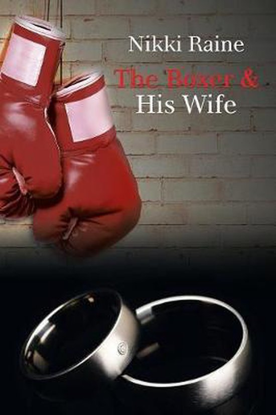 The Boxer & His Wife