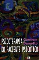 Psicoterapia Do Paciente Psicotico
