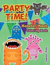 Party Time! Monster Mash Coloring Book