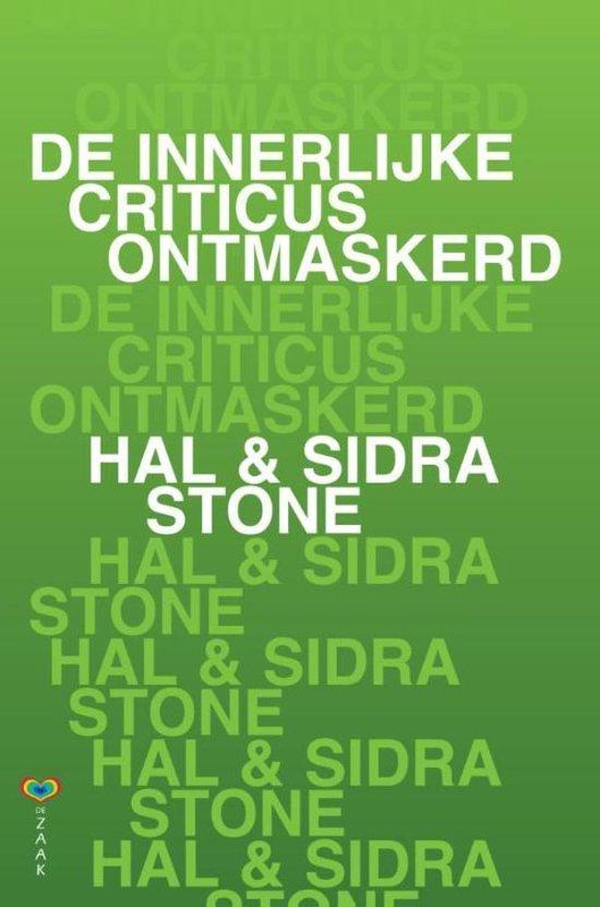 Boek cover De innerlijke criticus ontmaskerd van Hal Stone (Onbekend)