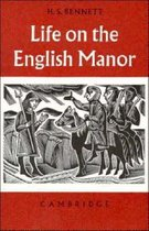 Life on the English Manor
