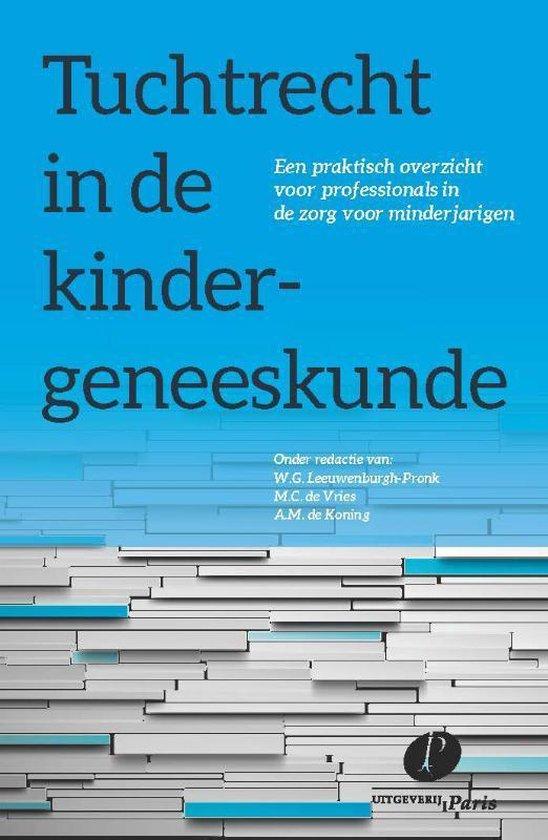 Tuchtrecht in de kindergeneeskunde - W.G. Leeuwenburgh-Pronk   Fthsonline.com