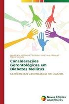 Consideracoes Gerontologicas Em Diabetes Mellitus