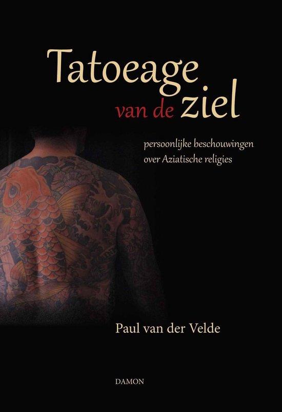 Tatoeage van de ziel - Paul van der Velde |