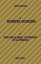 DES SCIENCES OCCULTES - TOME SECOND